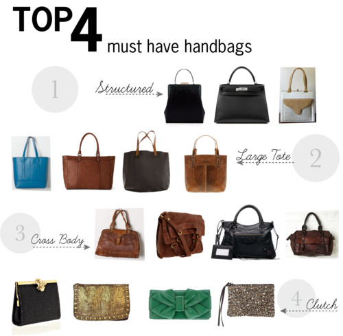 Top 4 Must Have Handbags