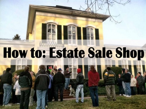 How to shop at estate sales like a pro