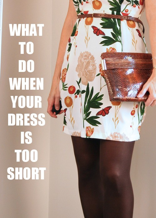 4 easy solutions to wear a dress that is too short
