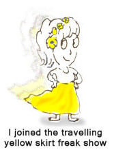 The Travelling Yellow Skirt Freak Show