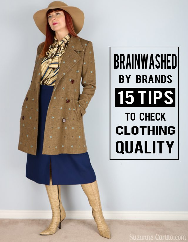 brainwashed by brands 15 tips to check clothing quality