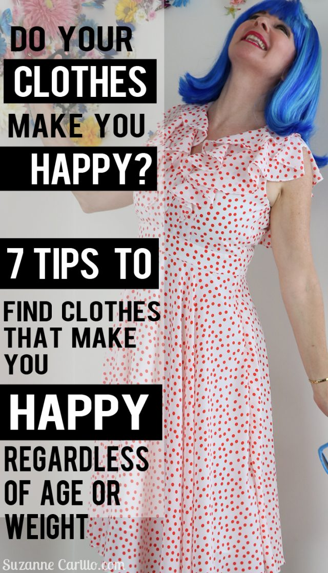 7 tips to find clothes that make you happy regardless of age or weight suzanne carillo style