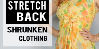 How To Stretch Back Shrunken Clothing – Vintage Fantasy Dresses